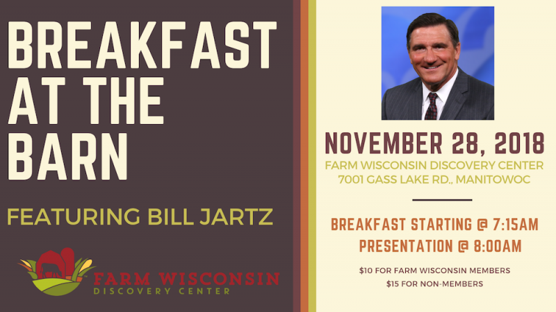 Breakfast at the Farm featuring Bill Jartz